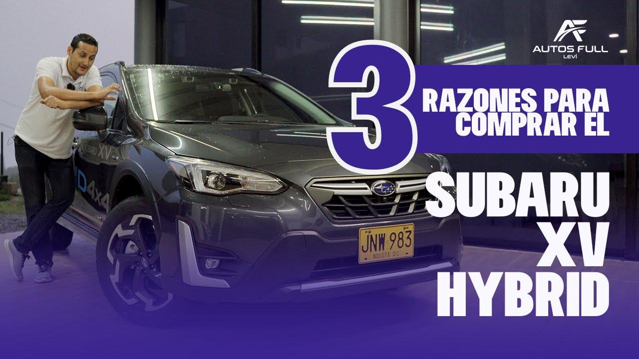 3 Razones para Comprar el Nuevo SUBARU XV Hybrid