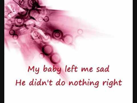 Rox - My baby left me with lyrics