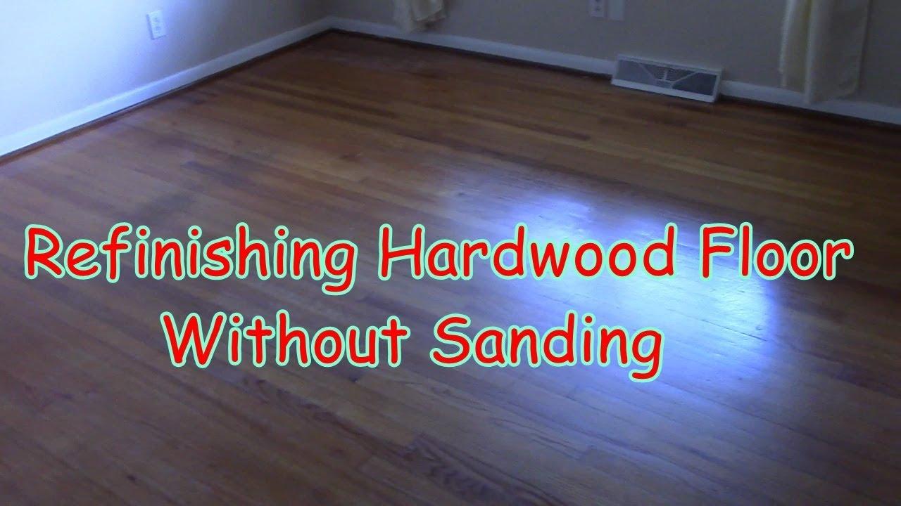 Refinishing Hardwood Floors Without