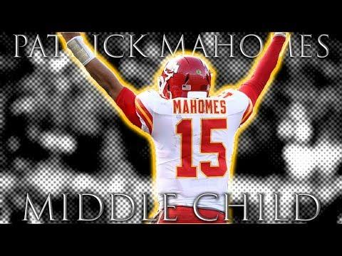 "Patrick Mahomes ||""MIDDLE CHILD""|| 2018 Highlights ᴴᴰ"