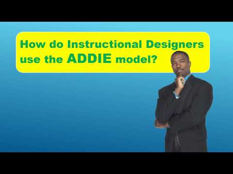 How Do Instructional Designers Use The ADDIE Model?