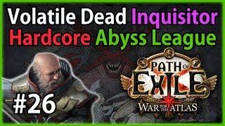 Act 8: Lunaris Temple - Volatile Dead Inquisitor #26 - Path of Exile 3.1: Hardcore Abyss League