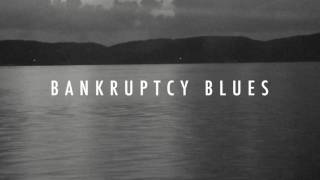 """Bankruptcy Blues"" Official Album Trailer"