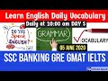 Learn English daily vocabulary for SSC banking GRE Gmat IELTs day 5