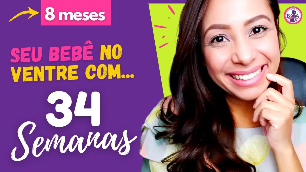 34 SEMANAS | 8 MESES DE GESTAÇÃO - Boa Gravidez | Patrícia Moreira