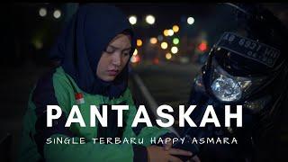 Download Happy Asmara Terbaru - PANTASKAH (Official Music Video ANEKA SAFARI)