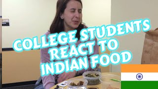 American College Students Try Indian Food - Funny Reactions