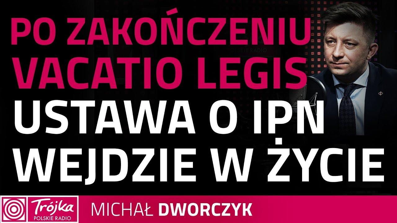 Michał Dworczyk: wszystkim zależy na deeskalacji emocji wokół ustawy o IPN