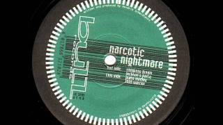 Narcotic Nightmare - Childrens Dream