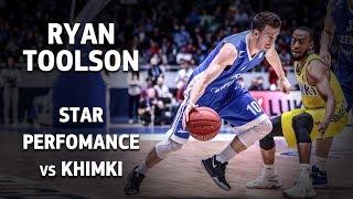 Star Perfomance  Ryan Toolson vs  Khimki   24 pts, 6 ast!
