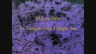 Watch Mazzy Star Five String Serenade video