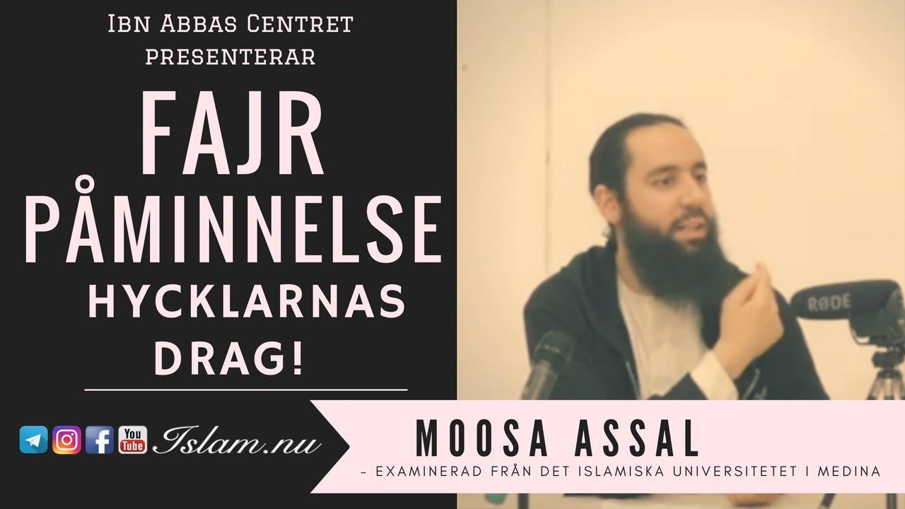 Hycklarnas drag | Fajr Påminnelse med Moosa Assal