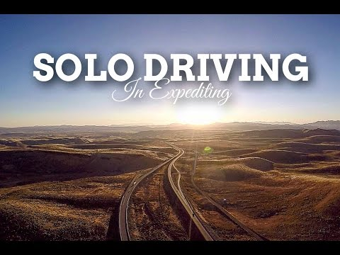 Solo Driving In Expediting | Can you drive solo in expediting & be successful?