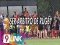 C9 - Ser árbitro de rugby