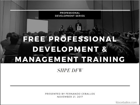 SHPE DFW: How To Get Free Professional Development and Management Training