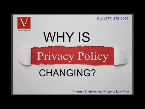 Why is my privacy policy changing?