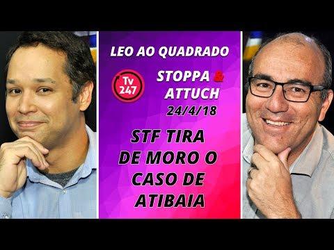 Leo ao quadrado: STF tira de Moro o caso de Atibaia