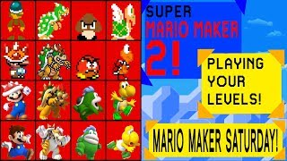 MARIO MAKER SATURDAY8 - Super Mario Maker 2 Playing Your Levels | Road to 2k Subs