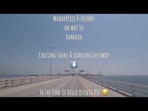 Saudi & Bahrain Causeway - The WanderPeej Experience