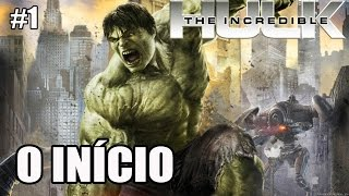 The Incredible Hulk - Xbox 360 e PS3 - parte 1 - O INÍCIO