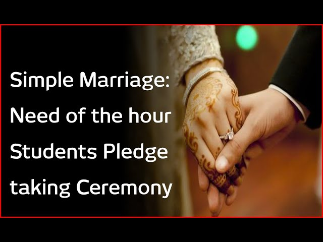 Simple Marriage: Need of the hour Students Pledge taking Ceremony