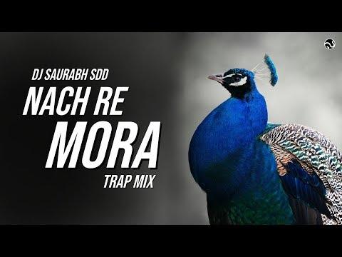 Nach Re Mora - Trap Mix | DJ Saurabh SDD | SG Production
