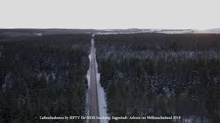 Luftbilder by HPTV für MDR Sendung  Sagenhaft   Advent im Weihnachtsland 2019
