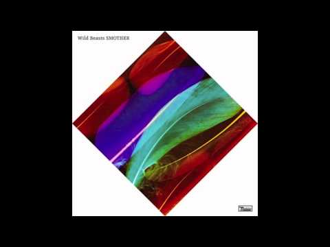 Wild Beasts - Invisible