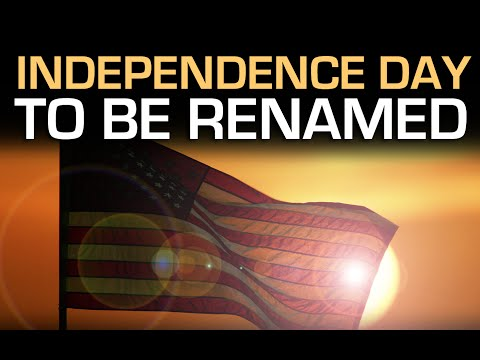 Independence Day To Be Renamed? Mike Maloney