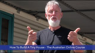 How To Build A Tiny House   The Australian Online Course