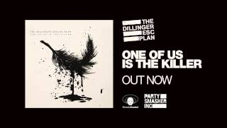 The Dillinger Escape Plan - Nothing's Funny