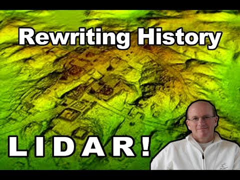Evidences: LIDAR!! Revolutionizing Archeology and Rewriting History!