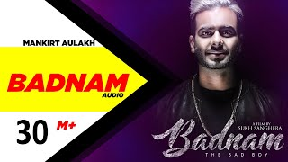Badnam (Full 3D Audio) | Mankirt Aulakh Feat. Dj Flow | Latest Punjabi Song 2018 | Speed Records