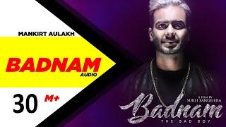 Badnam Full 3D Audio Mankirt AulakhFeat Dj Flow Latest Punjabi Song2018 Speed Records