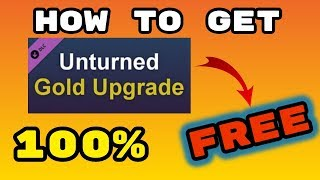 How to Get Unturned GOLD 100% FREE!