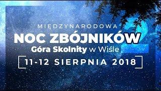 Międzynarodowa Noc Zbójników / 11-12 sierpnia 2018 /