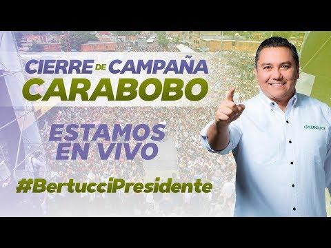 Gran Cierre de la Campaña de la Esperanza con Javier Bertucci - CARABOBO -