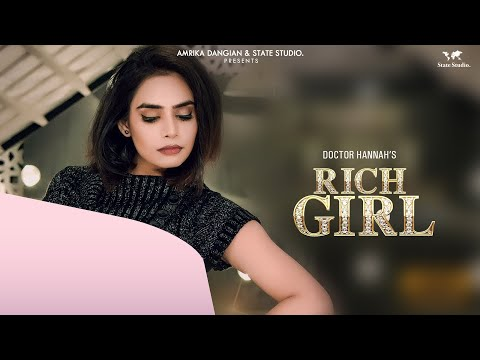 Rich Girl | Doctor Hannah | Veet Baljit | Ikwinder Singh | Full Song | Latest Punjabi Song 2018