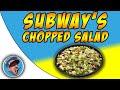 Subway's Chopped Salad!