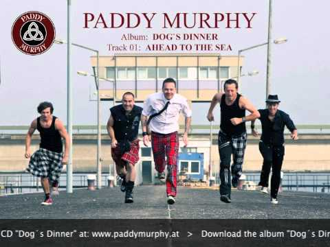 PADDY MURPHY - DOG`S DINNER preview - 01 - Ahead To The Sea
