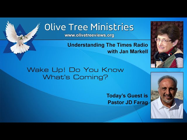 Wake Up! Do You Know What's Coming? – Pastor JD Farag