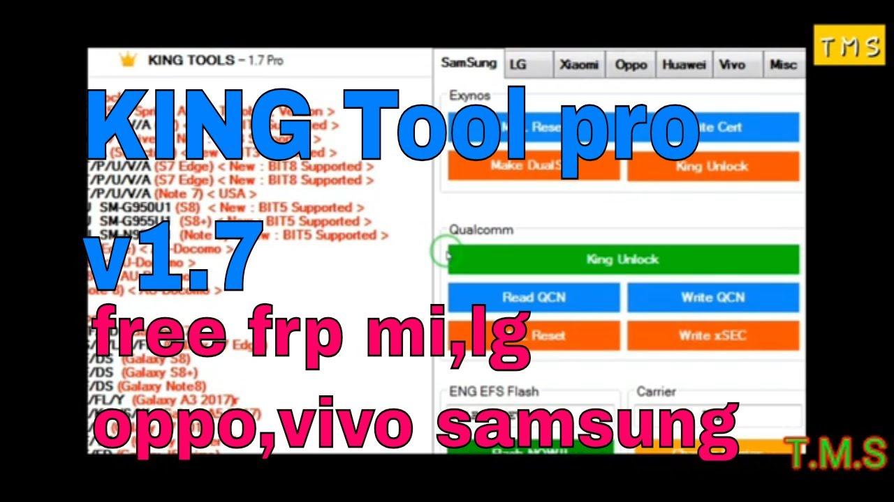 King tool pro v1 7 rest frp,imei repair samsung,xiaomi,lg oppo,vivo,huawei  misc ,2019