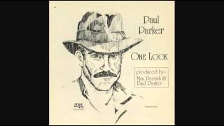 Paul Parker - One Look (One Look Was Enough)_Extended Dance Mix (1987)