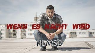 Смотреть клип Hemso - Wenn Es Nacht Wird