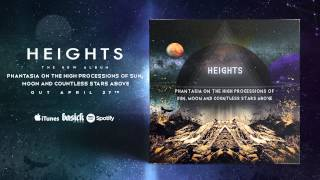 HEIGHTS - Ballad Of The Space Time Continuum (Official HD Audio - Basick Records)