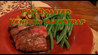 "Pan Roasted Venison ""backstrap"" With Red Wine Reduction- Tasty Tuesday #3"