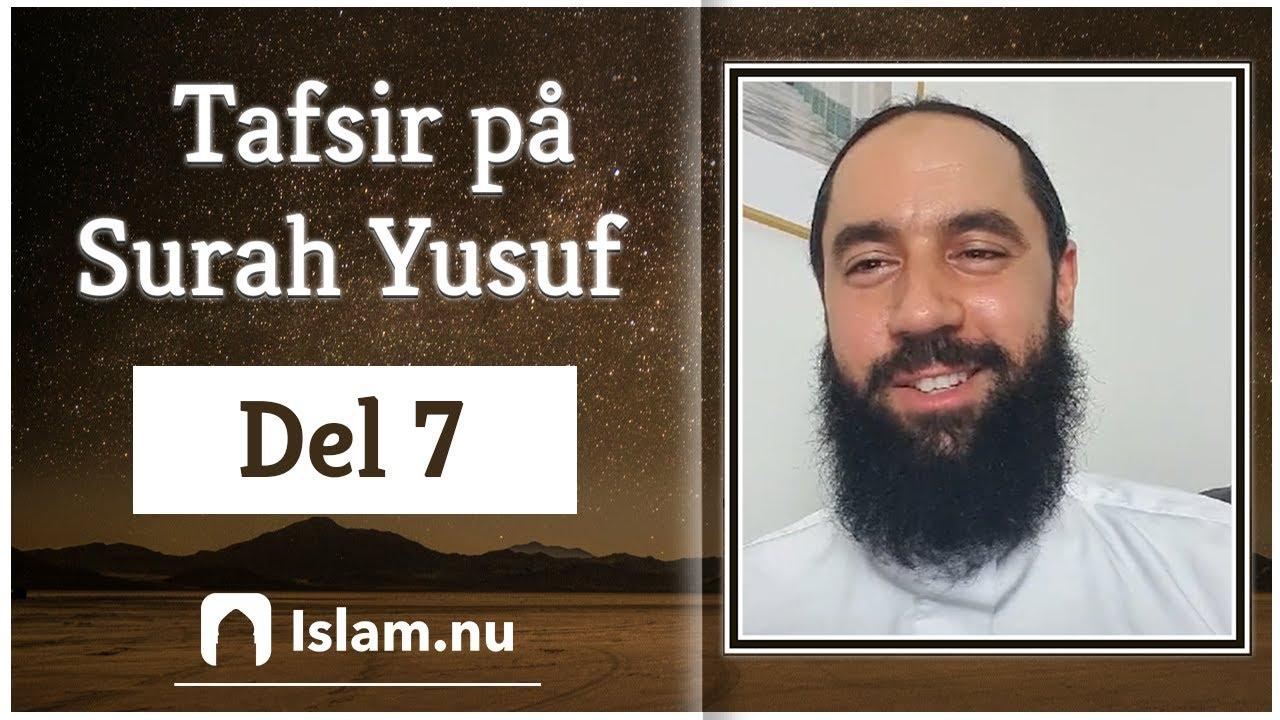 Tafsir på Surah Yusuf | del 7