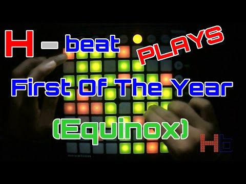 H-beat Plays - Skrillex - First of The Year (Equinox) Launchpad Cover