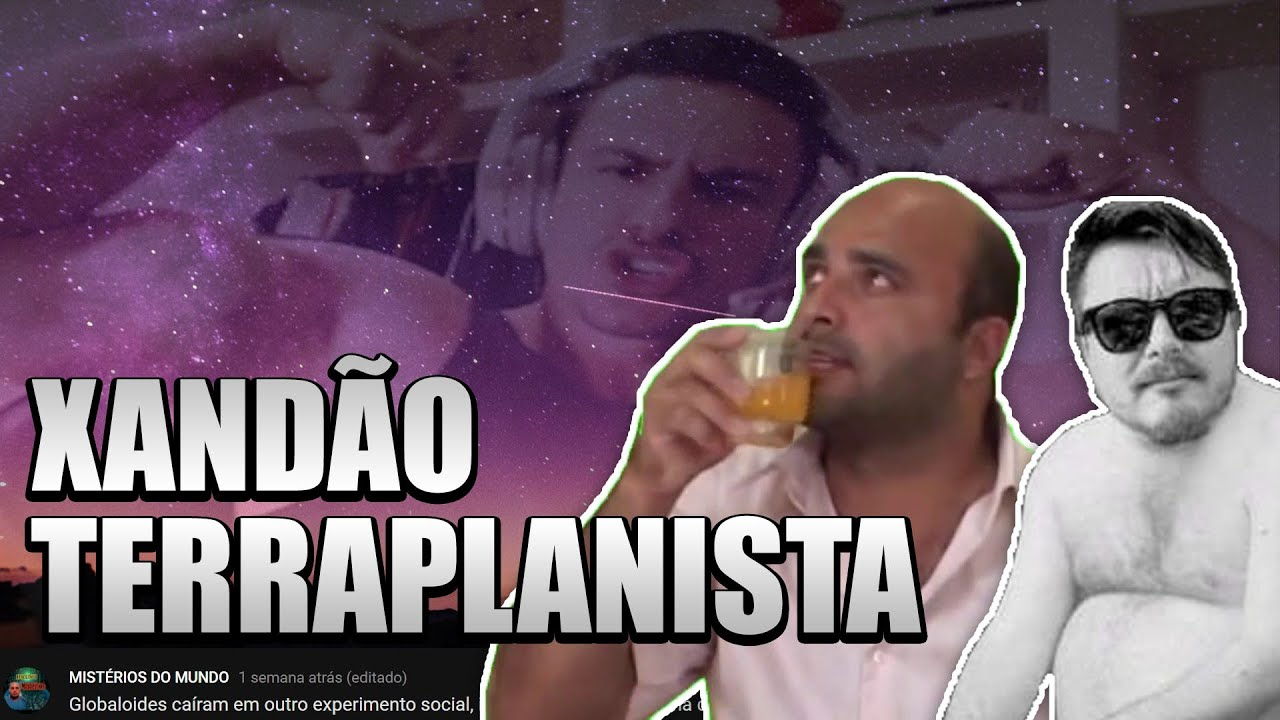 XANDÃO TERRAPLANISTA