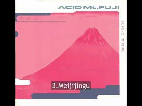 Susumu Yokota - Acid Mt. Fuji full album(1994)